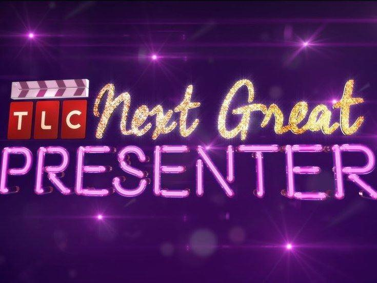 TLC Next Great Presenter Search Campaign