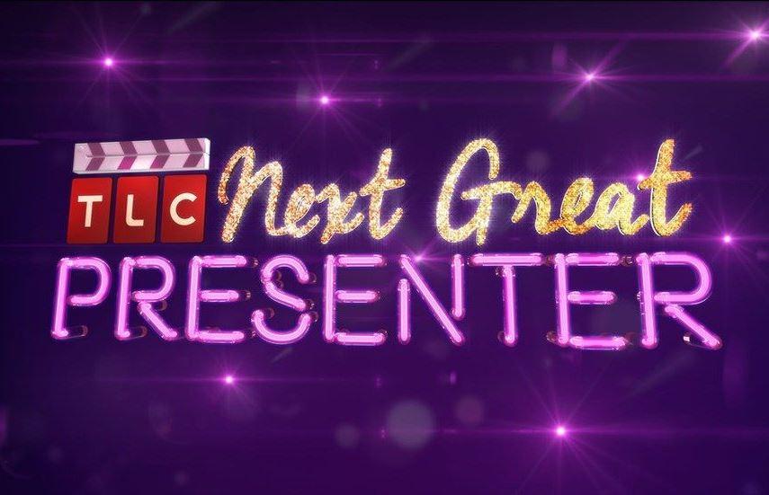 TLC Next Great Presenter Search Campaign